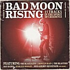 Bad Moon Rising: 15 Tracks in the Spirit of…
