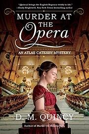 Murder at the Opera: An Atlas Catesby…