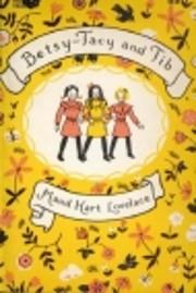 Betsy-Tacy and Tib por Maud Hart Lovelace