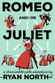 Romeo and/or Juliet: A Chooseable-Path…