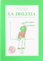 La dislexia. Origen, diagnostico y…