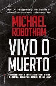 Vivo o Muerto af Michael Robotham