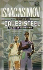 The Caves of Steel af Isaac Asimov