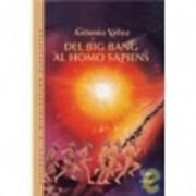 Del big bang al homo sapiens de Antonio…