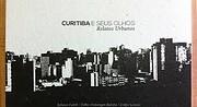 Curitiba e seus olhos de Juliano Lamb