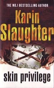Skin Privilege af Karin Slaughter