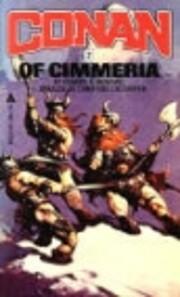 Conan of Cimmeria – tekijä: Robert E.…
