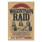 The Warren Wagontrain Raid by Benjamin Capps