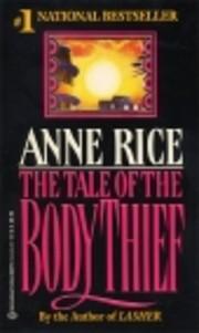 Anne Rice's Tale of the Body Thief de Anne…
