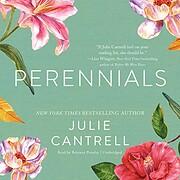 Perennials von Julie Cantrell
