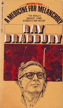 A Medicine for Melancholy by Ray Bradbury