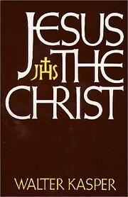 Jesus the Christ av Walter Kasper