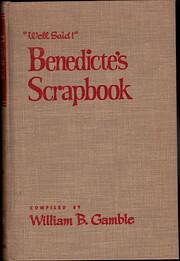 Well Said! Benedicte's Scrapbook: A Treasury…