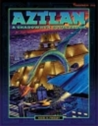 Aztlan: A Shadowrun Sourcebook by Nigel D.…