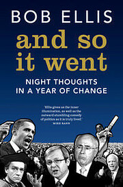 And so it went : night thoughts in a year of…