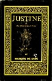 Justine or the Misfortunes of Virtue Written…
