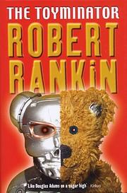 The Toyminator de Robert Rankin