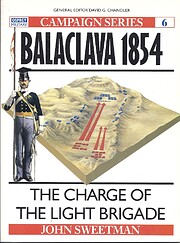 Balaclava 1854: The Charge of the Light…