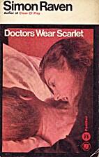 Doctors Wear Scarlet by Simon Raven