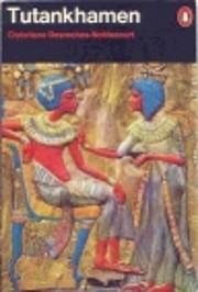 Tutankhamen: Life and Death of a Pharoah av…