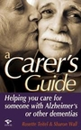 A Carer's Guide - Rosette Teitel & Sharon Wall