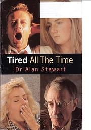 Tired All The Time de Alan Stewart
