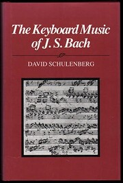 The Keyboard Music of J.S. Bach af David…