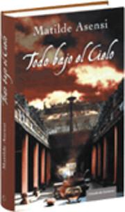 Todo Bajo el Cielo: Novela (Spanish Edition)…
