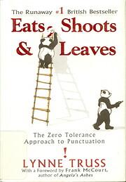 Eats, Shoots & Leaves: The Zero Tolerance…