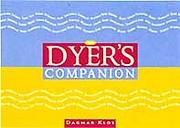The Dyer's Companion (Companion series, The)…
