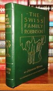 The Swiss family Robinson – tekijä:…