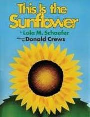 This is the sunflower av Lola M Schaefer