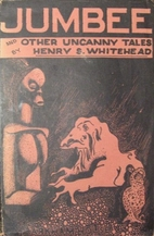 Jumbee and Other Uncanny Tales by Henry S.…