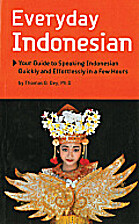 Everyday Indonesian: Your Guide to Speaking…