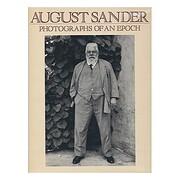 August Sander: Photographs of an Epoch…