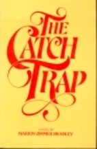 The Catch Trap by Marion Zimmer Bradley