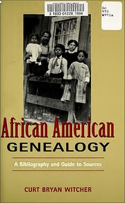 African American Genealogy: A Bibliography…
