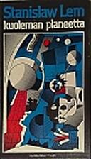Kuoleman planeetta by Stanisław Lem
