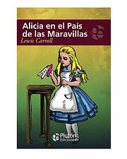 Alicia en el País de las Maravillas de…