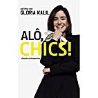 Alô Chics! etiqueta contemporânea by…