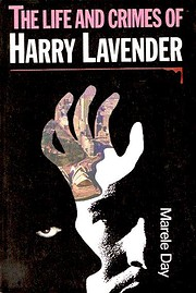The life and crimes of Harry Lavender av…