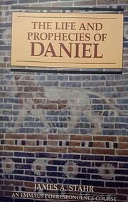 The Life and Prophecies of Daniel por James…