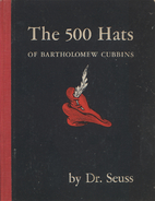 The 500 Hats of Bartholomew Cubbins by Dr.…