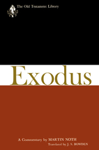 Exodus: A Commentary (the Old testament…