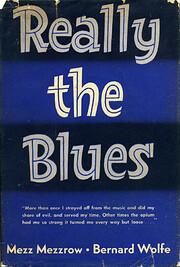 Really the Blues – tekijä: Milton Mezz…