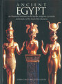 Ancient Egypt: An Illustrated Reference to the Myths, Religions, Pyramids and Temples of the Land of the Pharaohs - Lorna Oakes