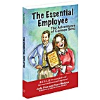 The Essential Employee; the Adventures of…