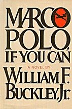 Marco Polo, If You Can by William F.…