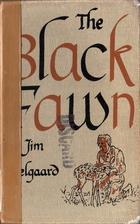 The Black Fawn by Jim Kjelgaard