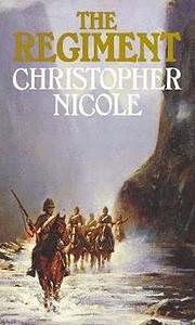 The Regiment de Christopher Nicole